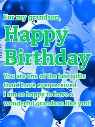 for my grandson happy birthday pictures photos and images for