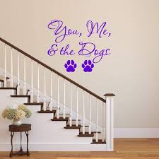 Vwaq You Me And The Dogs Wall Decal Pet Quotes Wall Decor Puppy Vinyl Sticker Lettering Walmart Com Walmart Com