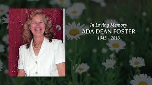 Obituary for ADA DEAN (WELLS) FOSTER (Tribute video)