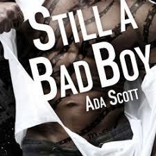 Ada Scott presents, Still A Bad Boy - Plain Talk Book Marketing