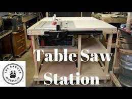 Table Saw Station For Bosch Gts 10 J With Axminster Fence Youtube Table Saw Station Table Saw Woodworking Shop Plans