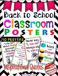 back to school posters inspirational quotes by brilliant classes