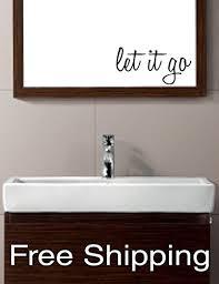 Amazon Com Let It Go Vinyl Wall Decal Sticker Bathroom Mirror Children Inspirational Art Free Shipping Handmade