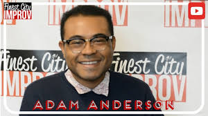 Step out like Adam Anderson - Finest City Improv
