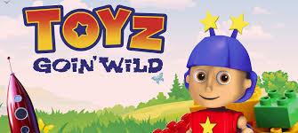 Toyz Goin Wild | Pure Flix