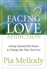 Facing Love Addiction by Pia Mellody, Andrea Wells Miller | Waterstones
