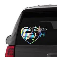 Holographic Trucker S Wife Truck Driver Wife Decal Car Etsy