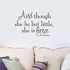 And Though She Be But Little She Is Fierce Wall Decal Gym Girlz United