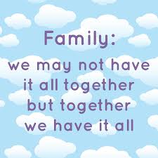 family together we have inspiration quotes