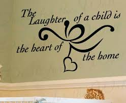 The Laughter Of A Child Children Baby S Room Wall Decal Quote K59 Printing Jay