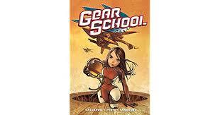 Amazon.com: Gear School Vol. 1 #1 eBook: Gallardo, Adam, Peris, Núria,  Sandoval, Sergio: Kindle Store