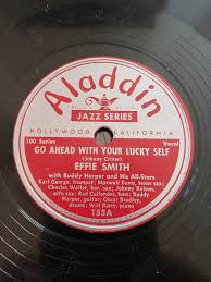 Effie Smith With Buddy Harper And His All-Stars - Go Ahead With Your Lucky  Self / Sugar-Daddy (1946, Shellac) | Discogs