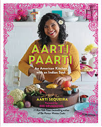 Aarti Paarti: An American Kitchen with an Indian Soul - Kindle edition by  Sequeira, Aarti, Drummond, Ree. Cookbooks, Food & Wine Kindle eBooks @  Amazon.com.
