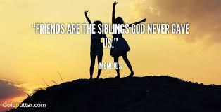 new friendship quote god never gave us friend goluputtar