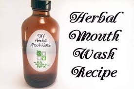 natural herbal mouth wash recipe