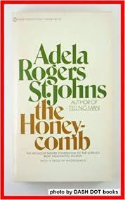 The Honeycomb: St. Johns, Adela Rogers: 9780451063502: Amazon.com: Books
