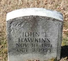 John Thomas Hawkins (1871-1953) - Find A Grave Memorial