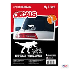 Decalcomania 10214 My T Rex Ate Your Stick Family Decal Stickers Walmart Com Walmart Com