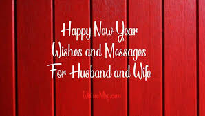 r tic new year wishes for husband and wife wishesmsg