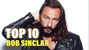 TOP 10 Songs - Bob Sinclar - YouTube