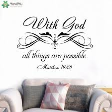 Yoyoyu Wall Decal Religious Quotes With God All Things Are Possible Vinyl Wall Stickers Livingroom Art Mural Home Decor Diyct715 Wall Stickers Aliexpress