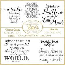 inspirational teacher quotes teaching quotes teachers