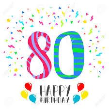 Numero 80 Del Feliz Cumpleanos Tarjeta De Felicitacion El Ochenta