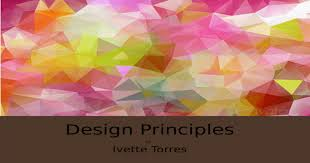 Design Principles by Ivette Torres