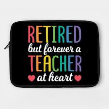 funny retired teacher quotes back to school gift retired teacher
