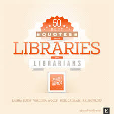 thought provoking quotes about libraries and librarians