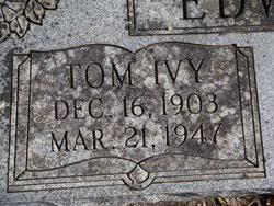 Tom Ivy Edwards (1903-1947) - Find A Grave Memorial