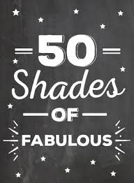 Kaarten 50 Shades Of Fabulous Greetz