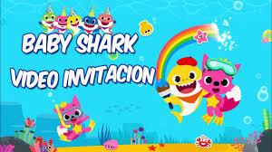 Baby Shark Video Invitacion Cumpleanos Happy Birthday Invitation Youtube