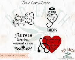 nurse quotes bundle svg medical quotes svg bundle nursing is my