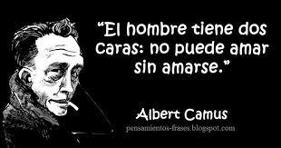Frases Célebres: Dos Caras - Albert Camus