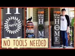 No Tools Diy Front Porch Welcome Home Sign With Changeable O Youtube