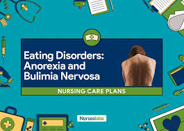 anorexia bulimia nervosa nursing care