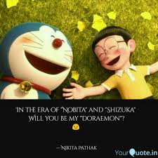 in the era of ita and uka will you be doraemon and nobita quotes