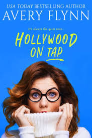 Hollywood on Tap (Sweet Salvation Brewery 2) by Avery Flynn | NOOK Book  (eBook) | Barnes & Noble®