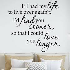 Winston Porter If I Had To Live My Life Over Again I D Find You Sooner Couple Vinyl Wall Decal Reviews Wayfair