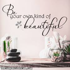 Be Your Own Kind Of Beautiful Wall Decals And Stickers Spa Vanity Bath Positive Affirmations