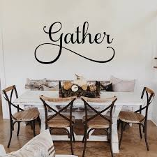 Gather Decal Gather Kitchen Sign Dining Room Wall Art Decal Etsy