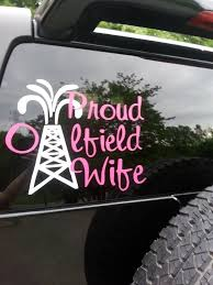 Pin By Angela Mobley On Decalthat Com Specializing In Oilfield Apparel Decals And More Oil Rig Wife Oilfield Wife Oilfield Life