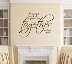 New Quotes Family Together Products 28 Ideas Wall Quotes Decals Living Room Wall Quotes Decals Wall Decal Quotes Inspirational