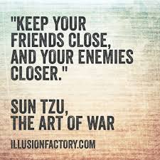 great quotes keep your friends close and your enemies closer