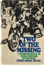Two of the Missing; A Reminiscence of Some Friends in the War | Perry Deane  Young | First edition