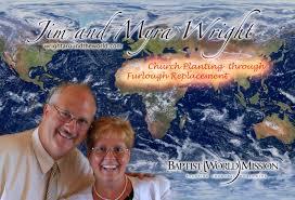 Jim & Myra Wright (Furlough Replacement) | Faith Baptist Church