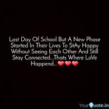 last day of school but a quotes writings by pramod neelam