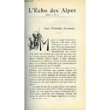 L'echo des Alpes - Publication des Sections Romandes du Club Alpin Suisse  N°5 - Aux Grandes Jorasses Par William Brack, L'atmosphere Montagnarde Par  le Dr N. Betchov, la Montagne et la T. ... |