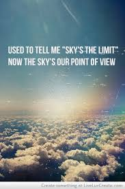 motivational quotes now the sky s our point of view quotes